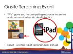onsite screening event