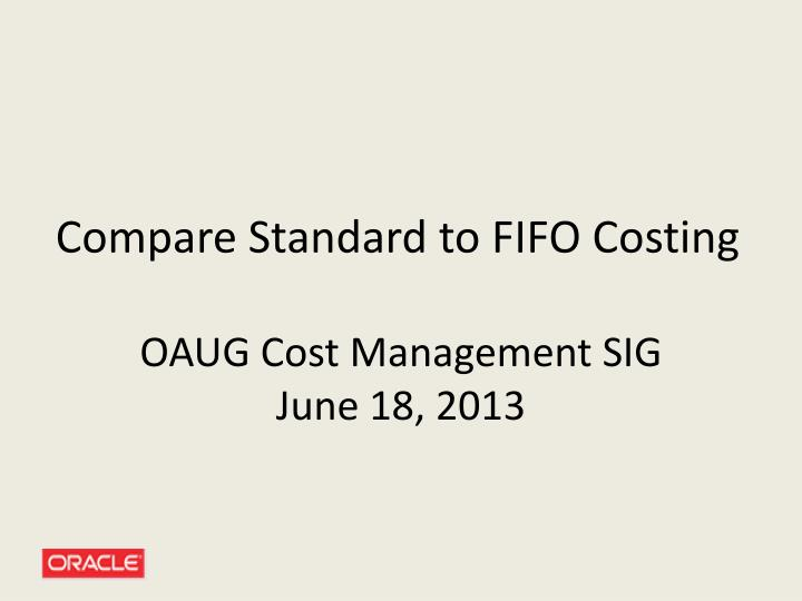 compare standard to fifo costing n.