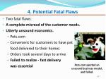 4 potential fatal flaws
