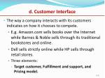d customer interface