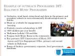example of outreach programme dit ballymun music programme