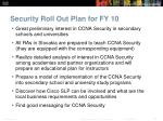 security roll out plan for fy 10