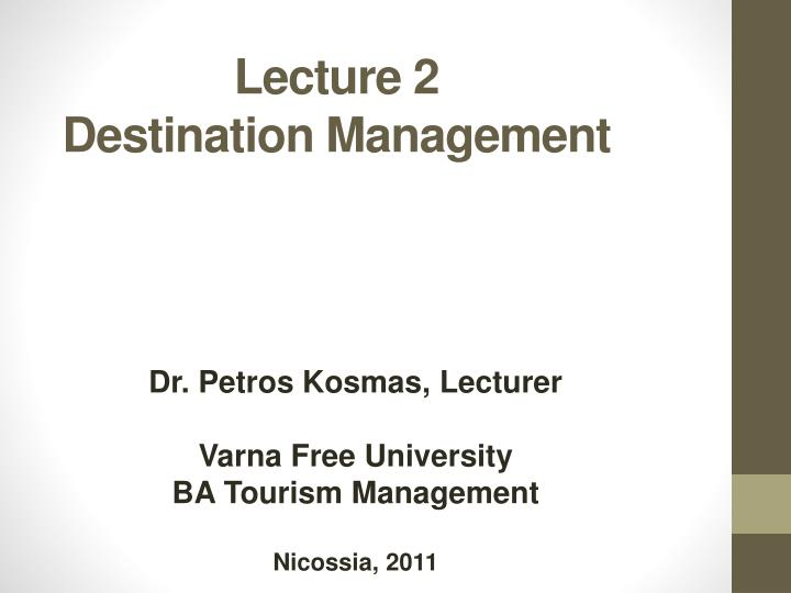 lecture 2 destination management n.