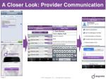 a closer look provider communication