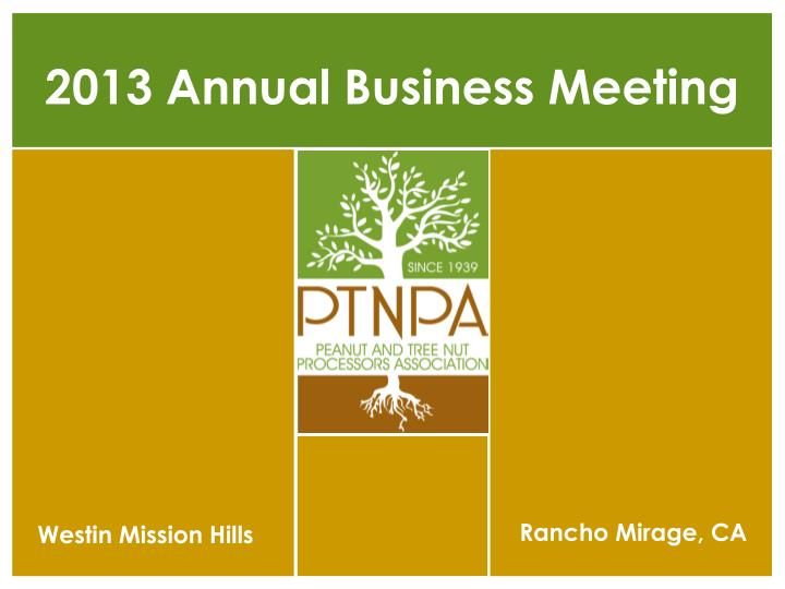 2013 annual business meeting n.