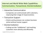 internet and world wide web capabilities communication transactional disintermediation