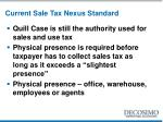 current sale tax nexus standard