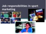 job responsibilities in sport marketing