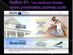 option 1 your distributor website www yourname acnrep com