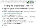getting the experiences you need