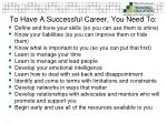 to have a successful career you need to