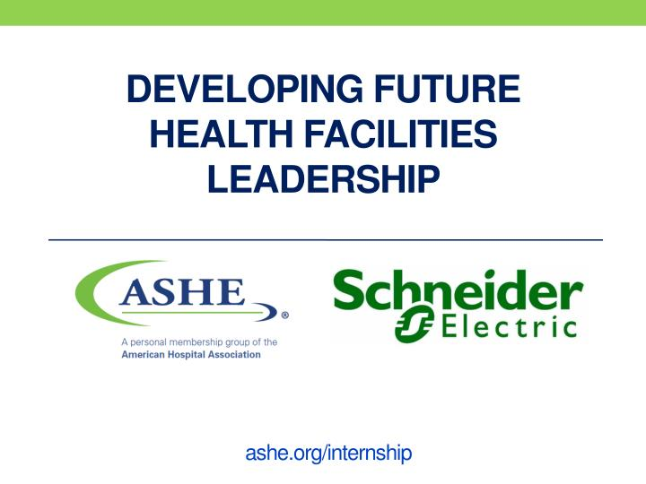 developing future health facilities leadership n.
