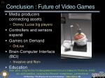 conclusion future of video games