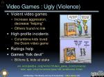 video games ugly violence