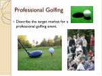 professional golfing