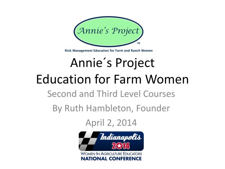 annie s project education for farm women n.