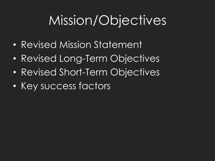 Mission/Objectives