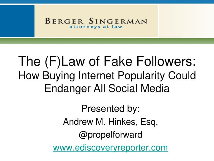 the f law of fake followers how buying internet popularity could endanger all social media n.