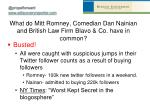 what do mitt romney comedian dan n ainian and british law firm blavo co have in common