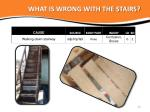 what is wrong with the stairs