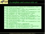 a complete and correct rule set