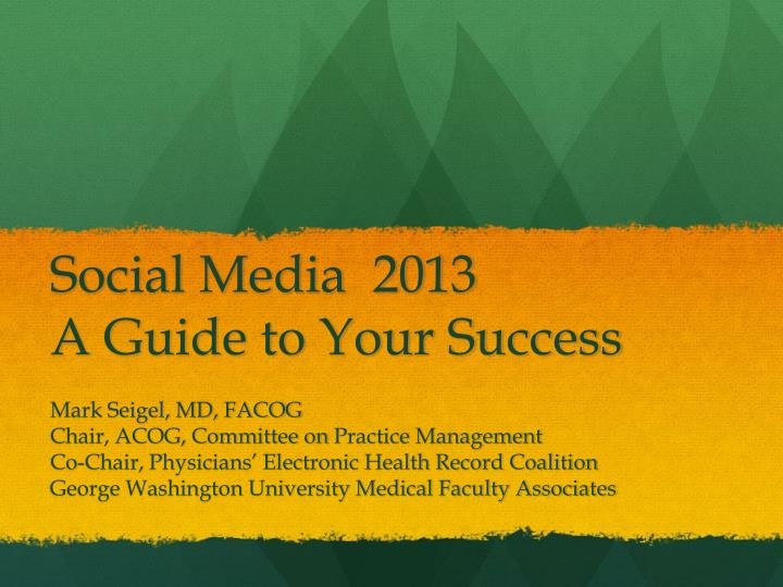 social media 2013 a guide to your success n.