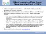 edison innovation clean energy manufacturing fund cemf