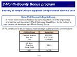 2 month bounty bonus program