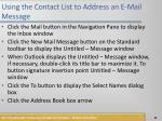 using the contact list to address an e mail message