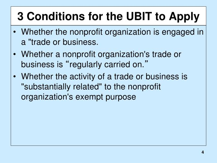 3 Conditions for the UBIT to Apply