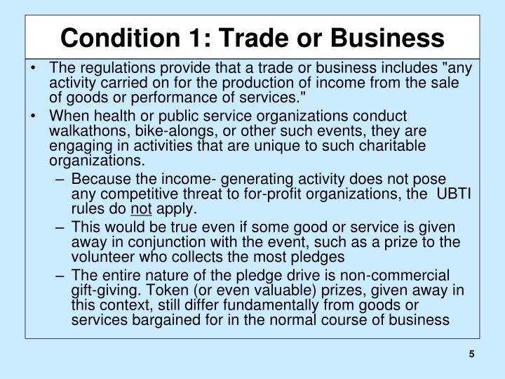 Condition 1: Trade or Business