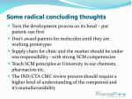 some radical concluding thoughts