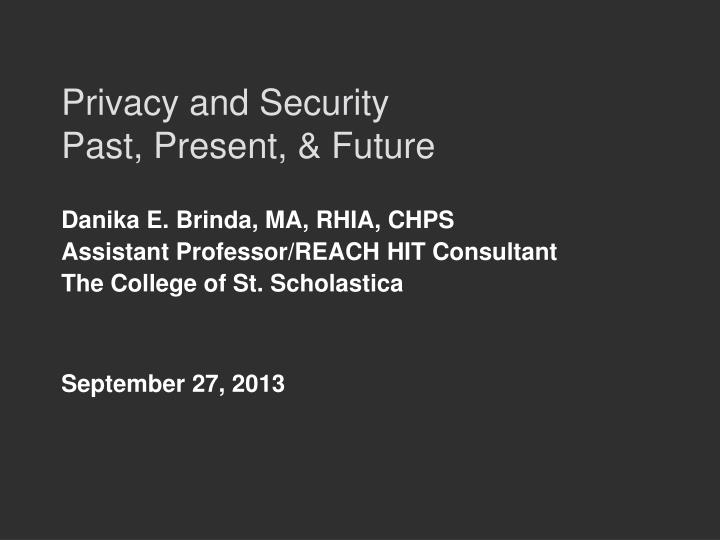 privacy and security past present future n.