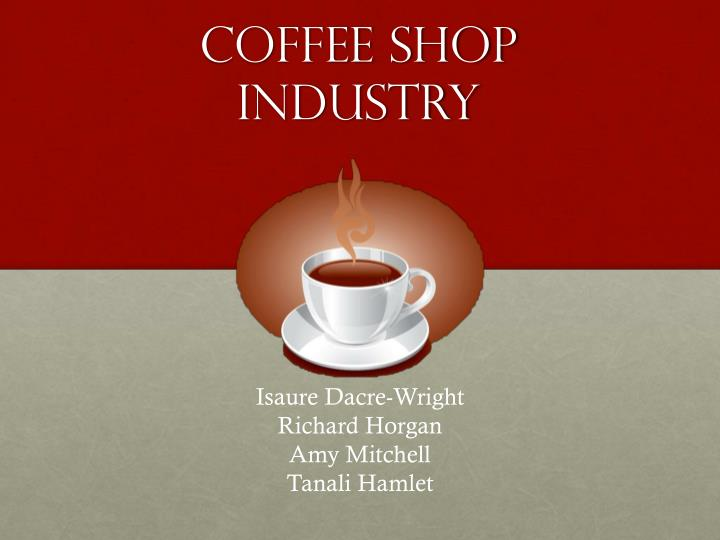 coffee shop industry n.