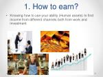1 how to earn