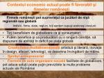 contextul economic actual poate fi favorabil i firmelor rom ne ti