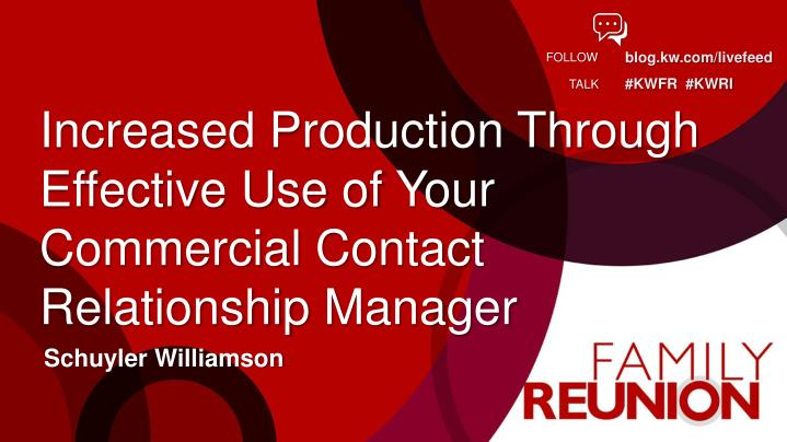 increased production through effective use of your commercial contact relationship manager n.