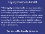 loyalty business model