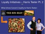 loyalty initiatives harris teeter pt 2