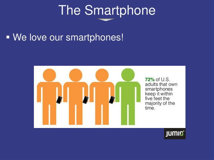 The smartphone