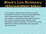 black s law dictionary diterjemahkan bebas