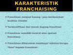 karakteristik franchaising
