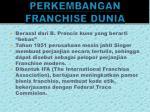 perkembangan franchise dunia