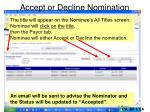 accept or decline nomination