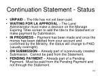 continuation statement status