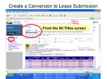 create a conversion to lease submission