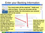 enter your banking information