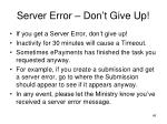 server error don t give up