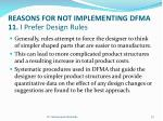 reasons for not implementing dfma 11 i prefer design rules