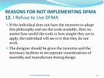 reasons for not implementing dfma 12 i refuse to use dfma